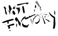 Not a Factory